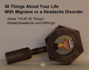 Migraine and headache disorders 30 Things meme
